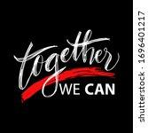 together we can. motivational... | Shutterstock .eps vector #1696401217