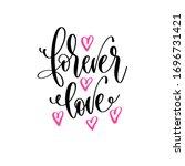 forever love   hand lettering... | Shutterstock .eps vector #1696731421