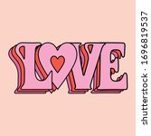 love word. fun and colorful... | Shutterstock .eps vector #1696819537