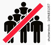 ban on gathering people. do not ... | Shutterstock .eps vector #1696831357