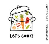 let's cook. soup of the day.... | Shutterstock .eps vector #1697186254