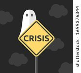 crisis traffic sign and white... | Shutterstock .eps vector #1699376344