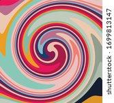 twirl twist paint 70s retro... | Shutterstock .eps vector #1699813147