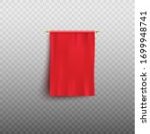 red flag or empty fabric banner ... | Shutterstock .eps vector #1699948741