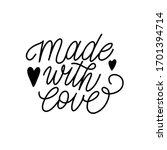 made with love handwritten...   Shutterstock .eps vector #1701394714