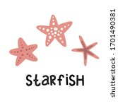 starfish and lettering set  sea ... | Shutterstock .eps vector #1701490381