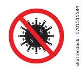 stop coronavirus. sign caution... | Shutterstock .eps vector #1701515584