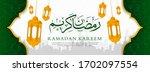 ramadan kareem islamic banner...   Shutterstock .eps vector #1702097554