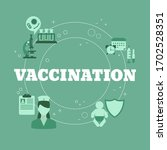 time to vaccinate. vaccination... | Shutterstock .eps vector #1702528351