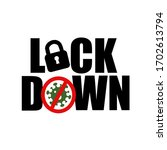 Corona Virus Lock Down Symbol....