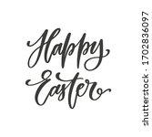 happy easter   simple hand... | Shutterstock .eps vector #1702836097