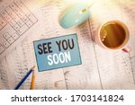 text sign showing see you soon. ... | Shutterstock . vector #1703141824