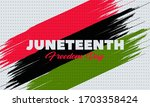 juneteenth freedom day. african ... | Shutterstock .eps vector #1703358424