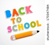 colorful vector back to school... | Shutterstock .eps vector #170347484