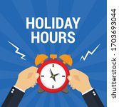 Holiday Hours Concept  ...