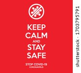 keep calm and stay safe poster. ... | Shutterstock .eps vector #1703795791
