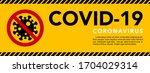 sign caution coronavirus. stop... | Shutterstock .eps vector #1704029314