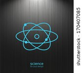 science  atom icon on a dark... | Shutterstock .eps vector #170407085