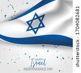 israel independence day.... | Shutterstock .eps vector #1704082681