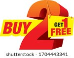 buy 2 get 1 free. promo tag....   Shutterstock .eps vector #1704443341
