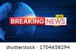 breaking news banner template.... | Shutterstock .eps vector #1704658294