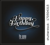 happy birthday   Shutterstock . vector #170504315
