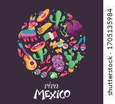 viva mexico poster in circle... | Shutterstock .eps vector #1705135984