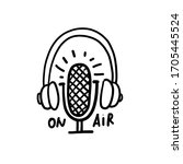 podcast icon. hand drawn vector ... | Shutterstock .eps vector #1705445524