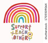 support each other rainbow... | Shutterstock .eps vector #1705509064