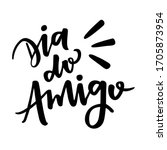 dia do amigo. friend's day....   Shutterstock .eps vector #1705873954