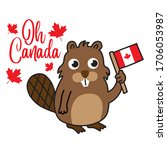 oh canada quote. cartoon beaver ... | Shutterstock .eps vector #1706053987