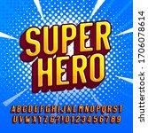 superhero alphabet font.... | Shutterstock .eps vector #1706078614