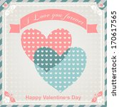 happy valentine's day greeting... | Shutterstock .eps vector #170617565