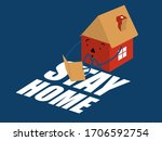 stay at home slogan with house... | Shutterstock .eps vector #1706592754
