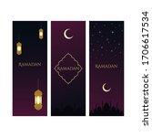 ramadan kareem set of posters...   Shutterstock .eps vector #1706617534