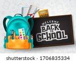 welcome back to school vector... | Shutterstock .eps vector #1706835334