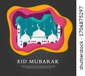 eid mubarak islamic background...   Shutterstock .eps vector #1706875297