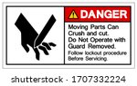danger moving parts can crush...   Shutterstock .eps vector #1707332224