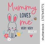 mummy loves me very much | Shutterstock .eps vector #1707643771