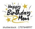 happy birthday mom beautiful... | Shutterstock .eps vector #1707648997