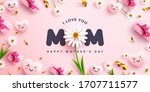 """i love you  mom"" mother's day... 