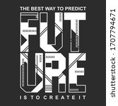 slogan future typography for t shirt and other uses, vector illustration