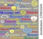 groundhog day.    Shutterstock . vector #170813144