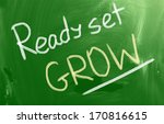 ready set grow concept | Shutterstock . vector #170816615