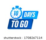10 days to go. countdown timer. ... | Shutterstock .eps vector #1708267114