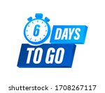 6 days to go. countdown timer.... | Shutterstock .eps vector #1708267117