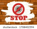 brick wall with covid 19 stop... | Shutterstock .eps vector #1708402594