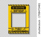 quarantine birthday party photo ... | Shutterstock .eps vector #1708473481