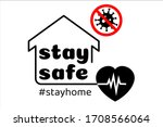 stay home stay safe label... | Shutterstock .eps vector #1708566064