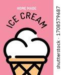 vector ice cream background...   Shutterstock .eps vector #1708579687